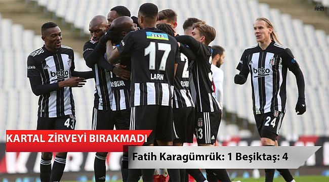 Fatih Karagümrük: 1 Beşiktaş: 4