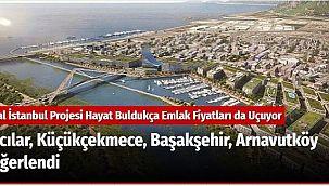 Avcılar, Küçükçekmece, Başakşehir, Arnavutköy Değerlendi