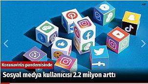 Sosyal medya kullanıcısı 2.2 milyon arttı