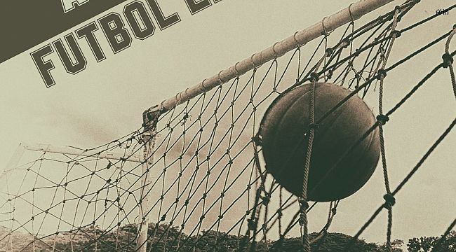 'Anadolu'nun futbol efsaneleri' serisi devam ediyor