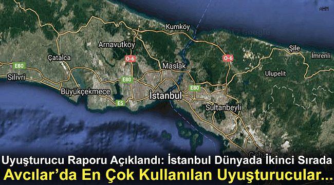 Uyuşturucu Raporu Açıklandı: İstanbul Dünyada İkinci Sırada