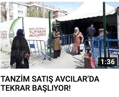 TANZİM SATIŞ AVCILAR'DA TEKRAR BAŞLIYOR!
