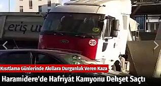 Haramidere'de Hafriyat Kamyonu Dehşet Saçtı