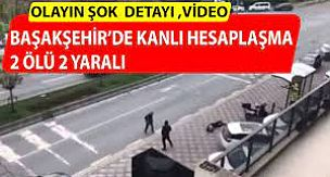 Bahçeşehir'de Kanlı Hesaplaşma: 2 Ölü, 2 Yaralı